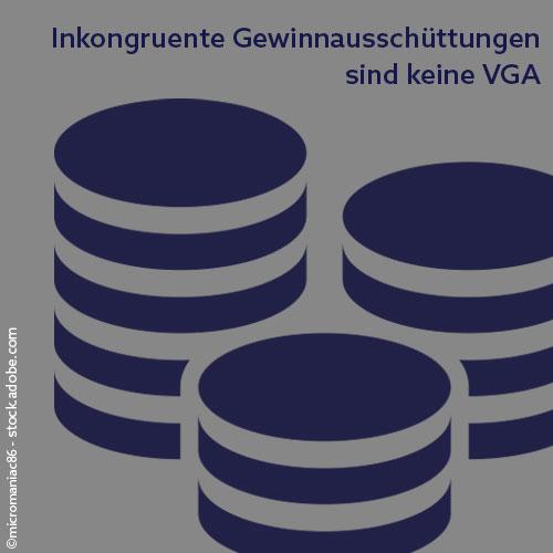 Inkongruente_Gewinnausschüttungen__keine_VGA_Beratungswerk